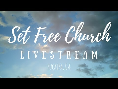 Set Free Church Live Stream