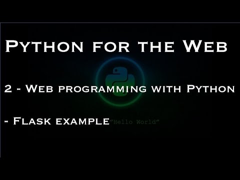 Python for the Web: 2 - Web programming with Python - Flask example