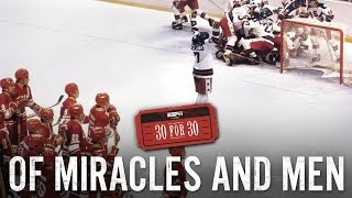 30 for 30 - Of Miracles and Men