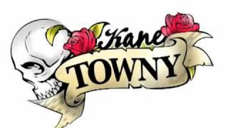 Kane Towny - That