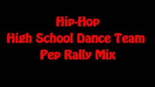 Hip Hop Pep Rally Mix 2012