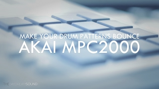 How To Make Your Boom Bap Drum Patterns Bounce With The Akai MPC 2000
