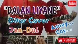 Download Dalan Liyane Gitar Cover | Jandut | Dangdut Populer 2020