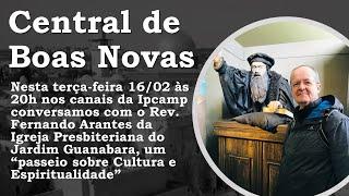 Central de Boas Novas - CULTURA E ESPIRITUALIDADE