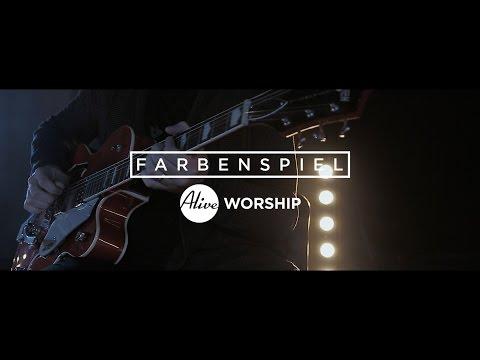 Farbenspiel - Music Video (Gnadenthron - Alive Worship)