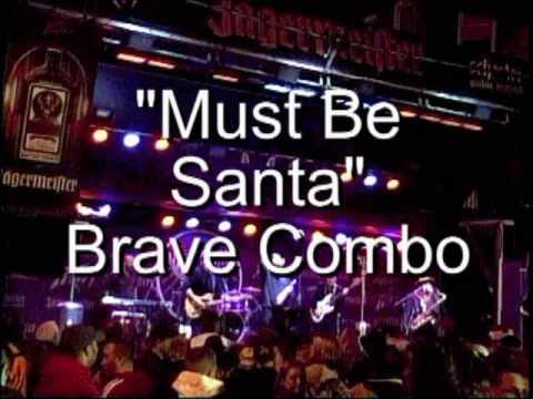 Brave Combo - Must Be Santa