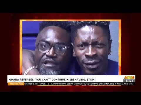 Ghana Referee, You Can't Continue Misbehaving, Stop!-  Fire 4 Fire on Adom TV  (18-5-21)