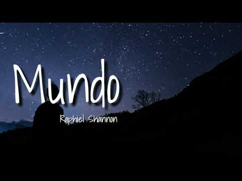 Mundo - Raphiel Shannon [Lyrics Cover]