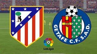 La Liga 201718 - Atletico Madrid Vs Getafe - 060118 - FIFA 18
