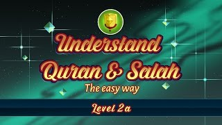2a | Understand Quran and Salaah Easy Way | A'oodhu billah