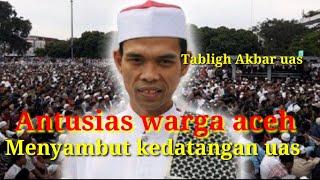 USTAD ABDUL SHOMAD ke Aceh bener meriah|Alfakta dunia