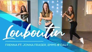 Frenna - Louboutin ft. Jonna Fraser, Emms & Idaly - Easy Fitness Dance Video Choreography