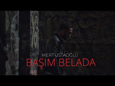 Mert Ustaoğlu - Başım Belada (Official Video)