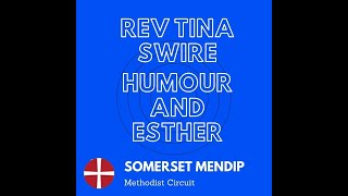 """30 May 2021 Rev Tina Swire """"Humour and Esther"""""""
