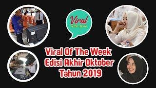 Viral Of The Week Edisi Akhir Oktober 2019