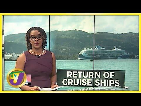 Return of Cruise Ships to Jamaica | TVJ News - August 12 2021