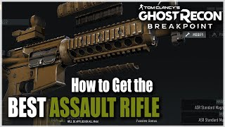 Ghost Recon Breakpoint | HOW TO GET BEST ASSAULT RIFLE IN GAME | M4A1 ASR Blueprint Location