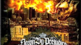 Down By Prejudice - Rise Of Honor