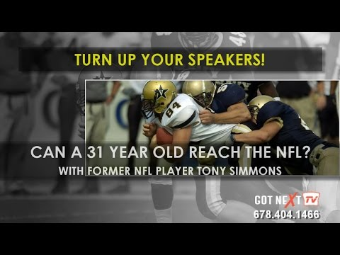 Can You Make It As A Footballer At 31?  With Tony Simmons | Got Next TV