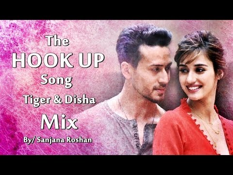 The Hook Up Song - Mix | Tiger Shroff And Disha Patani | Vishal & Shekhar | Neha Kakkar