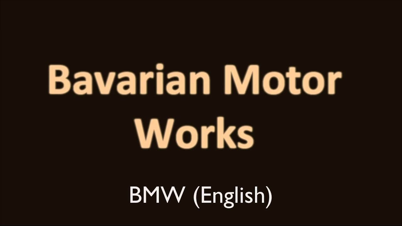 Bmw Full Form English >> How To Pronounce Bmw In English And German Full Form Of Bmw In English And German