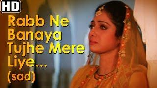 Rabb Ne Banaya Tujhe Mere Liye (Sad) - Heer Ranjha - Sridevi - Lata Mangeshkar - Sad Song