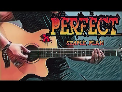 Download Lagu Perfect - Simple Plan (Guitar Cover With Lyrics & Chords)