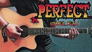 Perfect - Simple Plan (Guitar Cover With Lyrics & Chords)