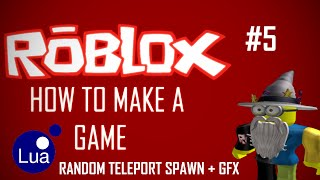 ROBLOX Game Creation #5 Random Teleport Spawn und GFX