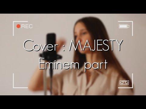 MAJESTY Eminem part +FAST PART, Nicki Minaj & Labrinth cover