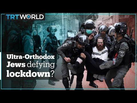 Why Are Ultra-Orthodox Jews Defying Coronavirus Rules?