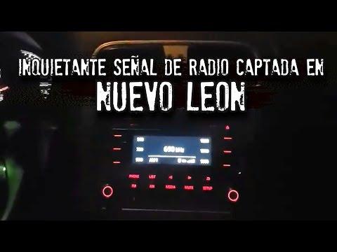 INQUIETANTE SEÑAL DE RADIO CAPTADA EN NUEVO LEÓN