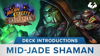 Hearthstone Deck Introductions: Jade Midrange Shaman (Powered By G2A)