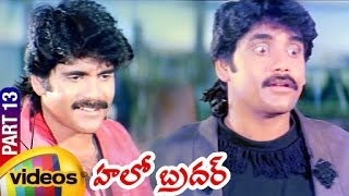 Video Hello Brother Telugu Full Movie | Nagarjuna | Soundarya | Ramya Krishna | Part 13 | Mango Videos download MP3, 3GP, MP4, WEBM, AVI, FLV April 2018