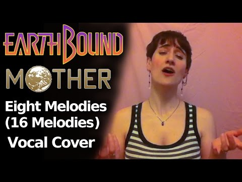 Eight Melodies (16 Melodies), Earthbound/MOTHER - Vocal Cover