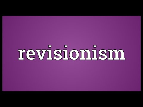 Revisionism Meaning