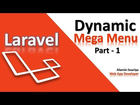 Advance Laravel Mega Menu Part -1| Alamin Soriya |
