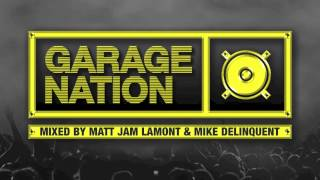 Garage Nation Album - FREE Mini Mix Teaser CD1 [Out 4th Aug]