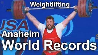 Anaheim World records: Weightlifting / Мировые рекорды по тяжелой атлетики Анахайм