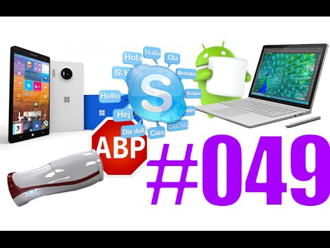#49: Microsoft Surface Book, Lumia, Band, AdBlock, Wifatch, Skype Translator, Softkinetic,...