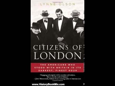 History Book Review Citizens Of London The Americans Who Stood