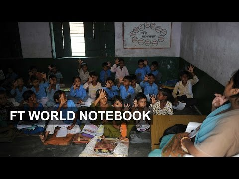 Questions raised over Indian schools | FT World Notebook
