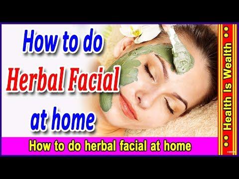 घर बैठे फेशियल कैसे करे  - How to do herbal facial at home