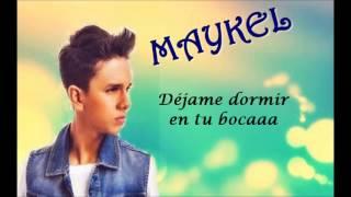 Maykel - Guapa (Letra)