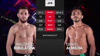 ACA 120: Магомед Бибулатов vs. Даниэль Алмейда | Magomed Bibulatov vs. Deivi Daniel Oliveira Almeida
