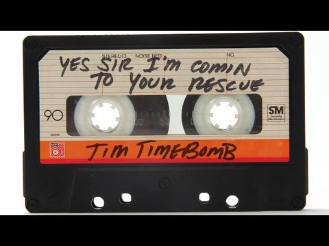 Yes Sir I'm Comin' To Your Rescue - Tim Timebomb