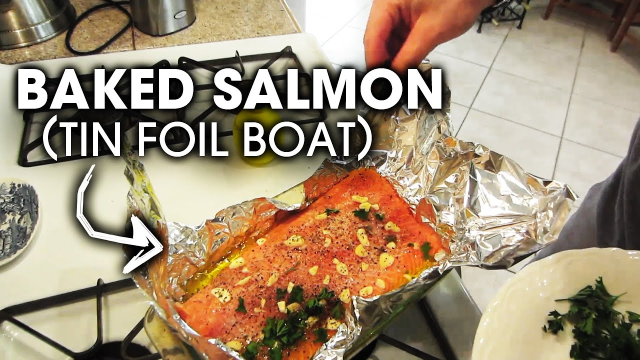 Oven Baked Salmon In Tin Foil Boat Simple And Easy Youtube