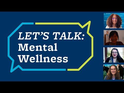 Let's Talk   Mental Wellness