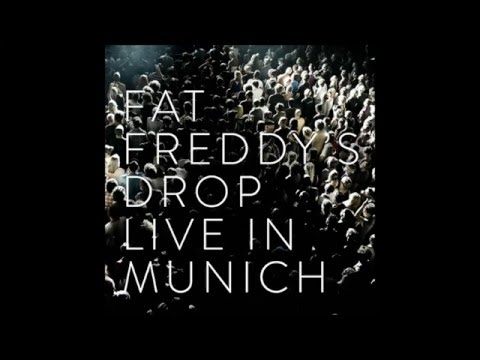 Fat Freddy's Drop - This room (Live in Munich)