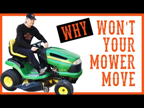 How To Fix A Riding LawnMower That Will Not Move Or Drive
